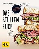 Das Stullenbuch: Liegt auf der Hand: Neue Brotideen zum Selbermachen und dick Auftragen (GU...