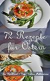 72 Rezepte für Ostern