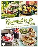 Gourmet to go - Köstliches für Picknick, Party & unterwegs: Kostliches Fur Picknick, Party &...