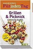 Grillen & Picknick: Leckeres für draussen - essen & trinken für jeden Tag